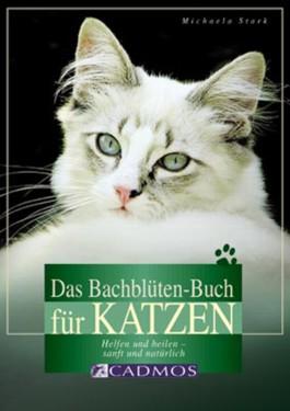Das Bachblüten-Buch für Katzen