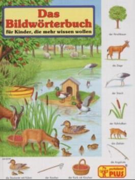 Das Bildwörterbuch für Kinder, die mehr wissen wollen
