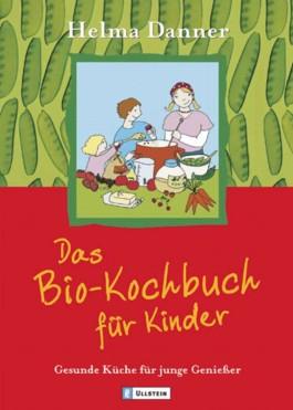 Das Bio-Kochbuch für Kinder