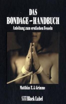 Das Bondage-Handbuch