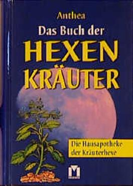 Das Buch der Hexenkräuter