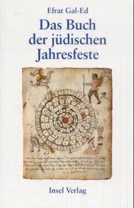 Das Buch der jüdischen Jahresfeste