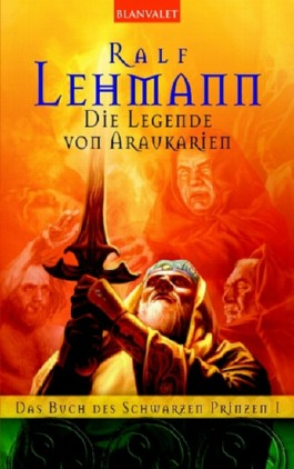 Das Buch vom Schwarzen Prinzen - Die Legende von Araukarien