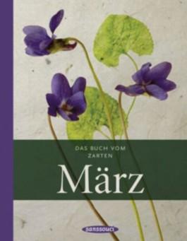 Das Buch vom zarten März