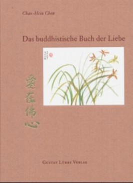 Das buddhistische Buch der Liebe