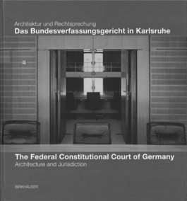 Das Bundesverfassungsgericht in Karlsruhe / The Federal Constitutional Court in Karlsruhe