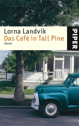 Das Café in Tall Pine