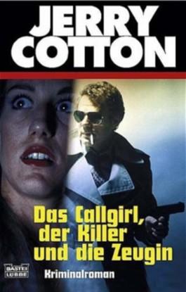 Das Callgirl, der Killer und die Zeugin