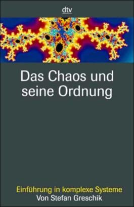 Das Chaos und seine Ordnung