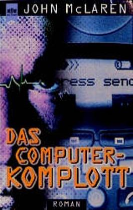 Das Computer- Komplott.