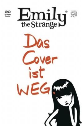 Emily the Strange - Das Cover ist weg