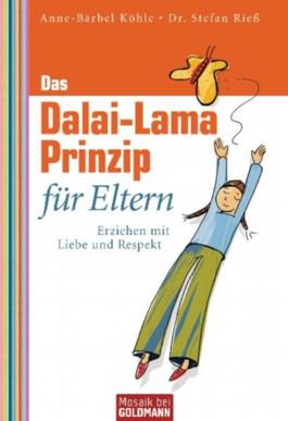 Das Dalai-Lama-Prinzip für Eltern
