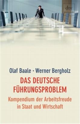 Das deutsche Führungsproblem
