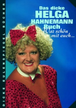 Das dicke Helga-Hahnemann-Buch