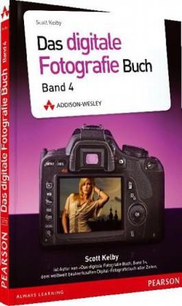 Das Digitale Fotografie Buch Von Scott Kelby Bei Lovelybooks Sachbuch