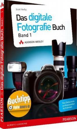 Das Digitale Fotografie Buch. Bd.1