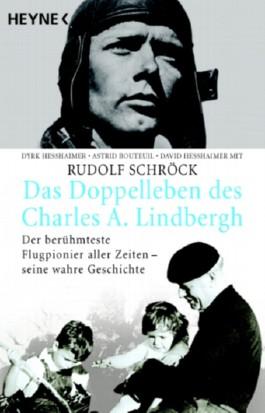 Das Doppelleben des Charles A. Lindbergh