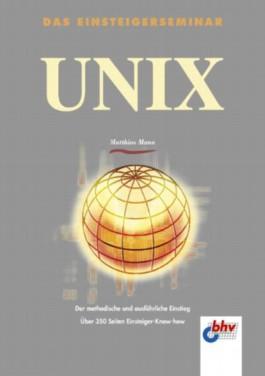 Das Einsteigerseminar UNIX