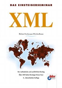 Das Einsteigerseminar XML