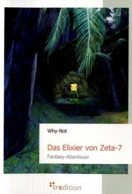 Das Elixier von Zeta-7