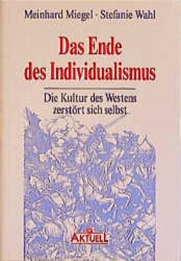 Das Ende des Individualismus