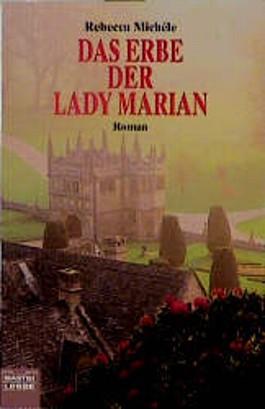 Das Erbe der Lady Marian