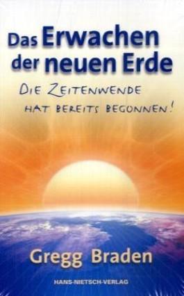 Das Erwachen der neuen Erde