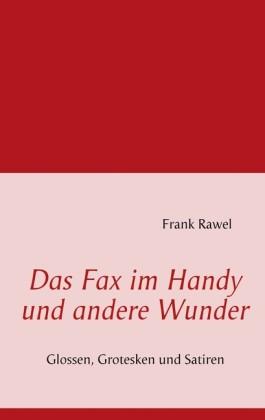 Das Fax im Handy und andere Wunder
