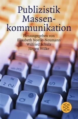Das Fischer Lexikon Publizistik, Massenkommunikation