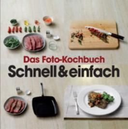 Fotokochbuch: Schnell & Einfach