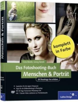 Das Fotoshooting-Buch Menschen & Porträt