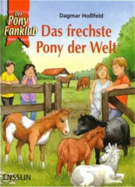 Das frechste Pony der Welt