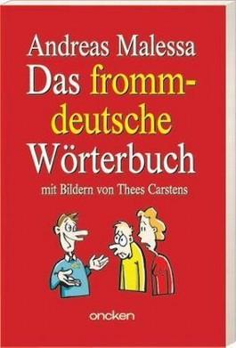 Das frommdeutsche Wörterbuch
