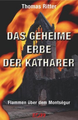 Das geheime Erbe der Katharer