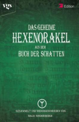 Das geheime Hexenorakel aus dem Buch der Schatten