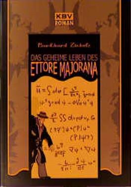 Das geheime Leben des Ettore Majorana