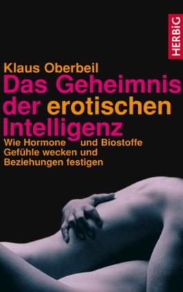 Das Geheimnis der erotischen Intelligenz