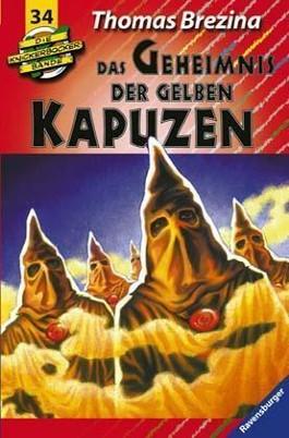 Die Knickerbocker-Bande: Das Geheimnis der gelben Kapuzen