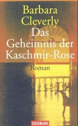 Das Geheimnis der Kaschmir-Rose