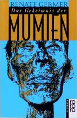 Das Geheimnis der Mumien