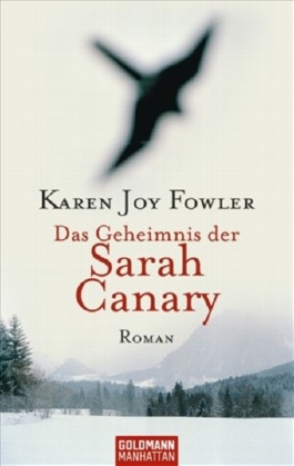 Das Geheimnis der Sarah Canary