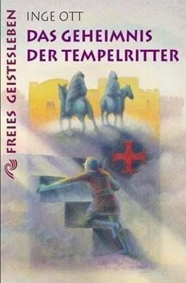Das Geheimnis der Tempelritter