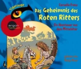 Das Geheimnis des roten Ritters - Ein Abenteuer aus dem Mittelalter
