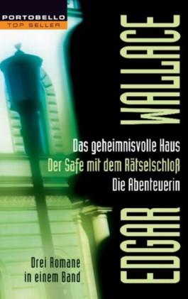Das geheimnisvolle Haus/Der Safe mit dem Rätselschloß/Die Abenteuerin