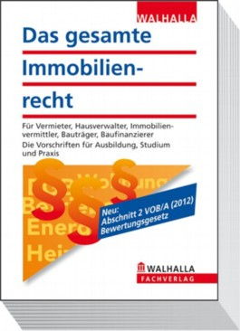 Das gesamte Immobilienrecht 2012