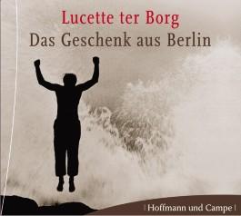 Das Geschenk aus Berlin