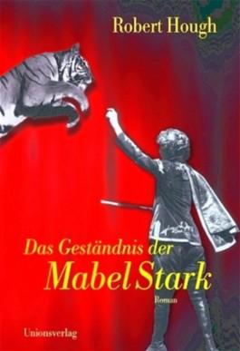 Das Geständnis der Mabel Stark