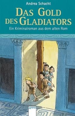 Das Gold des Gladiators