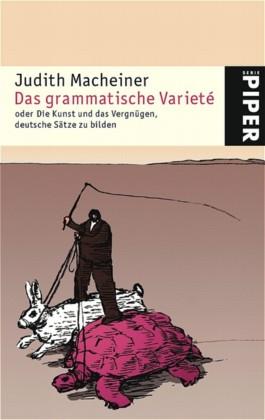 Das grammatische Varieté