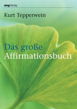 Das große Affirmationsbuch
